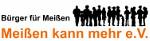 """Initiative """"Bürger für Meißen – Meißen kann mehr"""""""